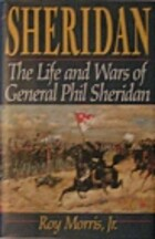 Sheridan: The Life And Wars Of General Phil…