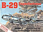 B-29 Superfortress in Action - Aircraft No.…