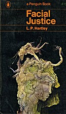 Facial Justice by L. P. Hartley