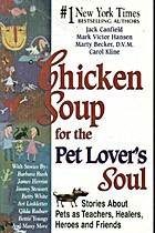 Chicken Soup for the Pet Lover's Soul:…