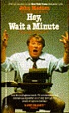 Hey, Wait a Minute by John Madden