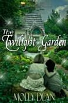 The Twilight Garden by Molly Deann