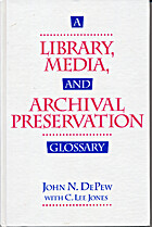 A Library, Media, and Archival Preservation…