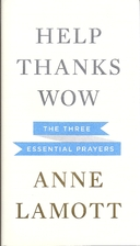 Help, Thanks, Wow: The Three Essential…
