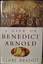 The Man in the Mirror: A Life of Benedict…