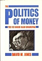 Politics of Money: The Fed Under Alan…