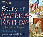 The Story of America's Birthday by Patricia…