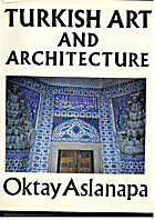 Turkish Art and Architecture by Oktay…