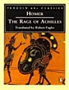 The Rage of Achilles by Homer