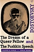 Dream of a Queer Fellow and the Pushkin…