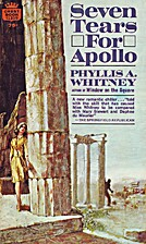 Seven Tears for Apollo by Phyllis A. Whitney