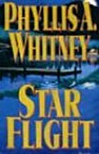 Star Flight by Phyllis A. Whitney