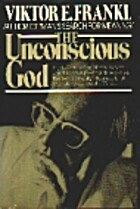 The Unconscious God by Viktor Frankl
