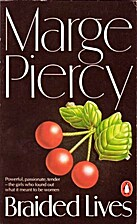 Braided Lives by Marge Piercy