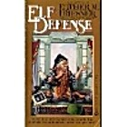Elf Defense (Signet) by Esther Friesner