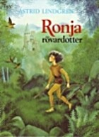 Ronia, the Robber's Daughter by Astrid…