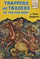 Trappers and Traders of the Far West by…