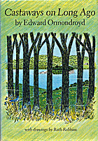 Castaways on Long Ago by Edward Ormondroyd