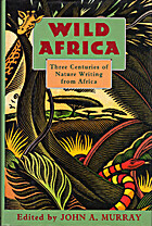Wild Africa: Three Centuries of Nature…