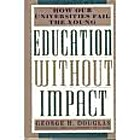 Education Without Impact: How Our…