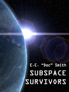 Subspace Survivors by E.E. 'Doc' Smith