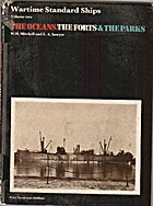 The Oceans, the Forts and the Parks by W. H.…