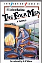 The Four Men: A Farrago by Hilaire Belloc