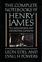 The Complete Notebooks of Henry James by…