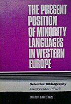 THE PRESENT POSITION OF MINORITY LANGUAGES…