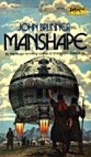 Manshape by John Brunner