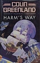 Harm's Way by Colin Greenland
