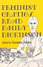 Feminist Critics Read Emily Dickinson by…