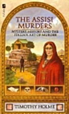 The Assisi Murders by Timothy Holme