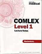 Kaplan Medical COMLEX Level 1 Lecture Notes…