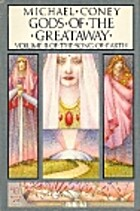 Gods of the Greataway by Michael Coney