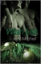 cover art for Wish List featuring two green-tinged, shirtless men, one of whom has his arm slung around the others' shoulders. The tops of their heads extend beyond the picture's limits. They're positioned above an evergreen bow adorned with golden glass balls