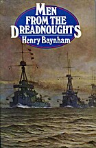 Men from the dreadnoughts by Henry Baynham
