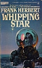 Whipping Star by Frank Herbert