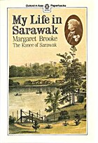 My Life in Sarawak by Margaret Brooke