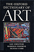 The Oxford Dictionary of Art by Ian Chilvers