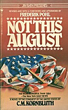 Not This August by C. M. Kornbluth