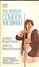 The story of Comock the Eskimo by Comock