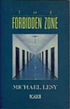 Forbidden Zone by Michael Lesy