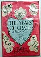 The Years of Grace by Noel Streatfeild