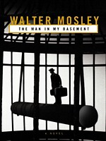 cover image of the man in my basement by walter mosley