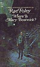 Where is Mary Bostwick? by Rae Foley