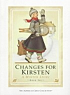 Changes for Kirsten: A Winter Story by Janet…