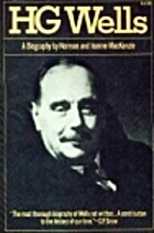 H. G. Wells; a biography by Norman Ian…