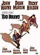 Rio Bravo by Howard Hawks
