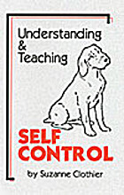 Understanding & Teaching Self Control by…